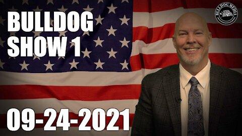 Bulldog Show 1 | September 24, 2021