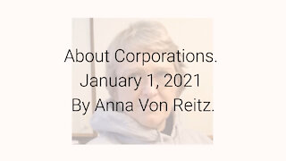 About Corporations January 1, 2021 By Anna Von Reitz