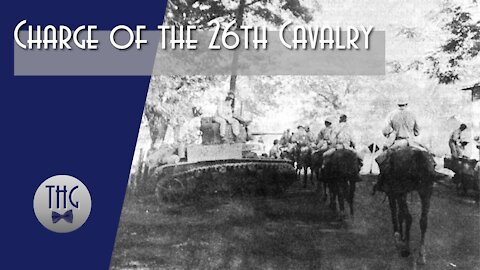 Charge of the 26th Cavalry