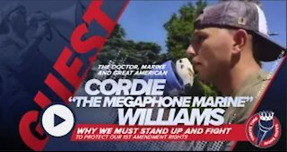 Cordie Williams The Megaphone Marine   Why We Must Fight to Protect Our 1st Amendment Rights