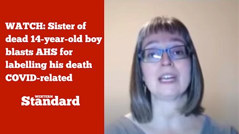 Sister of dead 14-year-old boy blasts AHS for labelling his death COVID-related