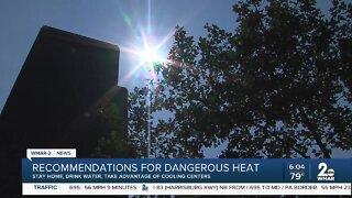 Recommendations for dangerous heat