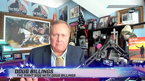 The Right Side with Doug Billings - July 12, 2021