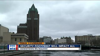 DNC security footprint will impact all in downtown Milwaukee
