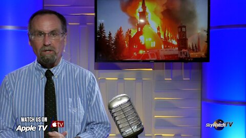 Five in Ten 7/12/21: Canada's Churches Burning