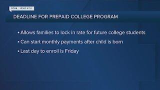 Deadline for prepaid college program