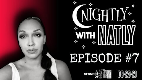 Nightly with Natly 09-23-21   Unravel