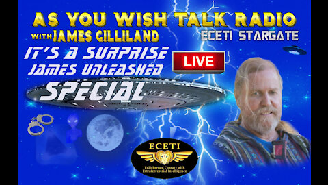 James Gilliland - As You Wish Talk Radio -Uncensored and Unleashed