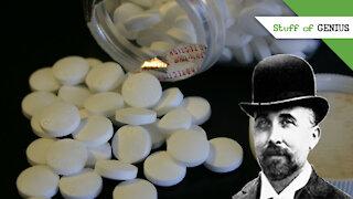 Stuff of Genius: Aspirin