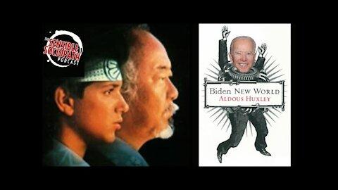 Ep 080: A Karate Kid Metaphor Defending The Republic Against a Biden New World