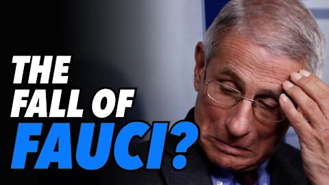 Is this the fall of Dr. Fauci?
