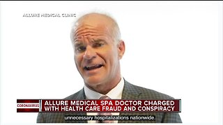 Allure Medical doctor facing charges related to billing for vein, COVID-19 treatments