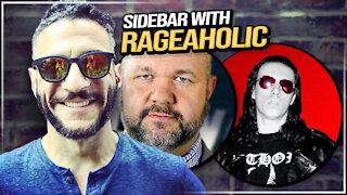 Sidebar with Rageaholic! - Viva & Barnes Live