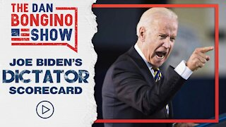 Joe Biden's Dictator Scorecard | The Hypocrisy of the Biden Administration