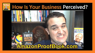 How Is Your Business Perceived?