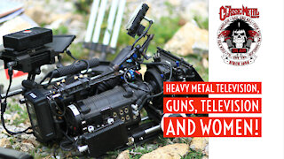 CMS | Heavy Metal Television, Guns, Television and Women