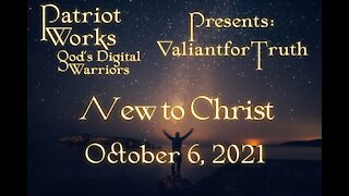 Valiant for Truth 10/06/2021, Presented by Patriot Works