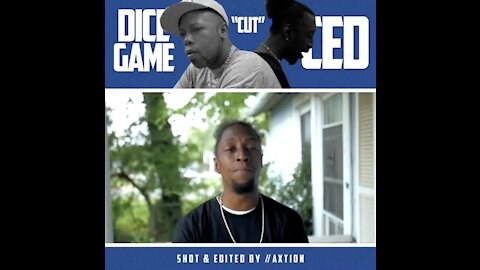 """Dice Game: """"Cut"""" From The Same Cloth (Feat.Lil Ced) Directed By: Axtion615 """"RawkeyBeats"""""""