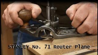 Stanley No. 71 Router Plane