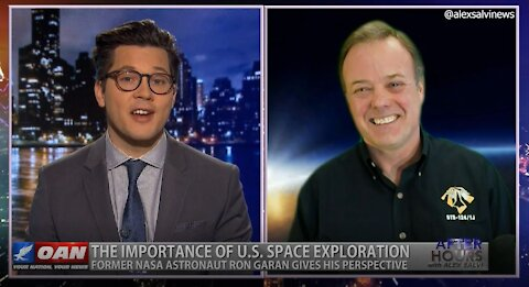 After Hours - OANN Space Exploration with Ron Garan