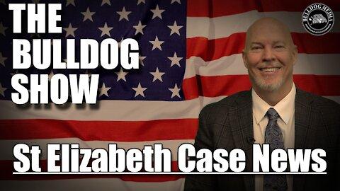 St Elizabeth Case News! September 17, 2021