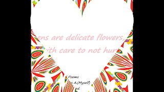 Womens are delicate flowers [Quotes and Poems]