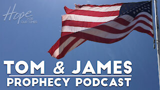 Tom and James   April 30th Prophecy Podcast