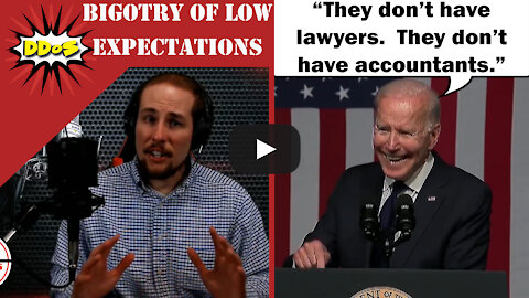 DDoS- Biden Thinks Black People Are Too Stupid to Hire Accountants, Lawyers, or Get A Vaccine