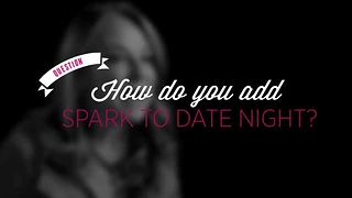 How to Make Date Night Extra Romantic