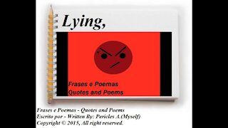 Lying, makes you a person without character! [Quotes and Poems]