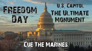Freedom Day - U.S. Capitol - The Ultimate Monument