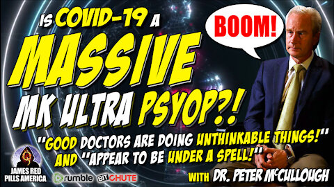"""Is COVID a GLOBAL MK Ultra PsyOp?! """"Doctors Are Doing UNTHINKABLE Things, Seem To Be UNDER A SPELL!"""""""