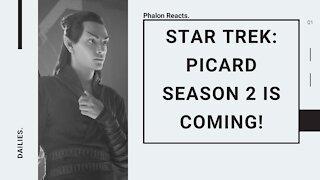 STAR TREK: PICARD SEASON 2 IS COMING!