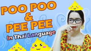 POO POO & PEE PEE In Thai Language