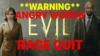 RAGE QUIT Evil on NETFLIX