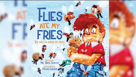#2 Children's Book -- Flies Ate My Fries: The day I slapped my face!