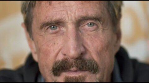 John Mcafee's last voice message