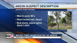 Arson suspect sought in North Fort Myers brush fire