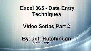 Excel 365 Part 2 – Data Entry Techniques