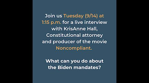 Interview with KrisAnne Hall - Noncompliant Movie and Biden Mandates