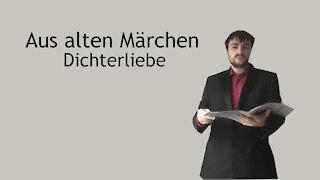 Aus alten Märchen - Dichterliebe - Robert Schumann