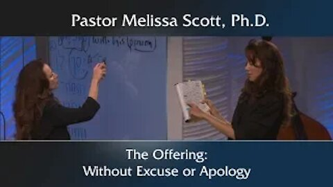 The Offering: Without Excuse or Apology
