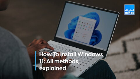 How to install Windows 11 on your PC: All methods, explained