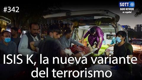 ISIS K, la nueva variante del terrorismo
