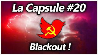La Capsule #20 - Blackout !
