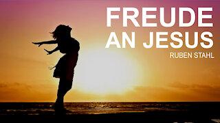 Freude an Jesus   Ruben Stahl