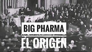 El imperio farmacéutico. Origen de la Big Farma