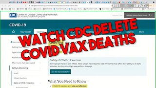 Watch CDC Delete Thousands of COVID Vax Deaths In Real Time