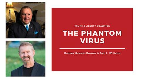 Rodney Howard-Browne and Paul W. Williams: The Phantom Virus