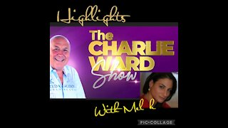 HIGHLIGHTS of the CHARLIE WARD SHOW w/ MEL K